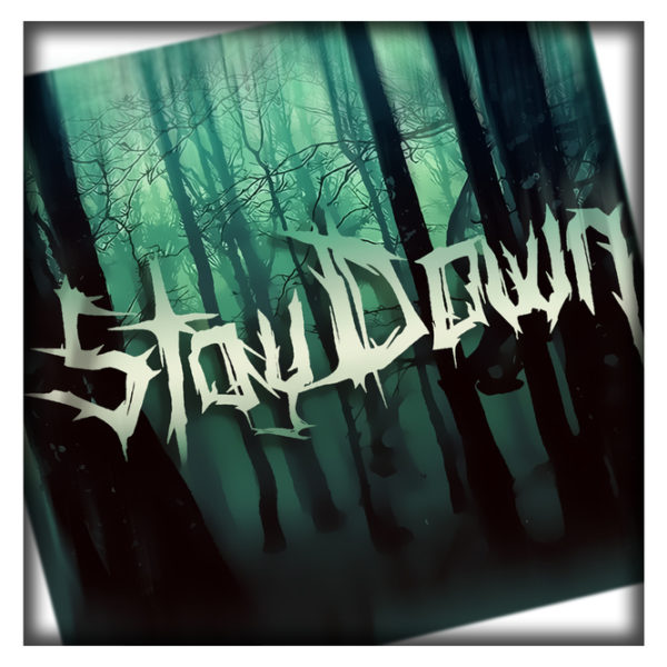 Stay Down